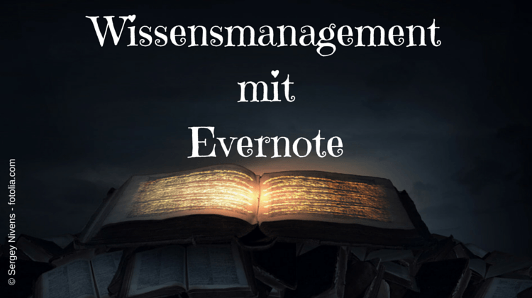 wissensmanagement mit evernote